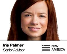Iris-Palmer-Senior-Advisor-for-Higher-Education-and-Workforce,-Education-Policy-Program,-New-America-Foundation