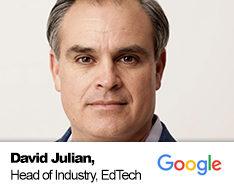 David Julian, Head of Industry, EdTech - GOOGLE