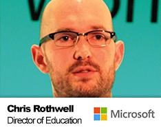 Chris Rothwell   Director of Education   Microsoft Ltd